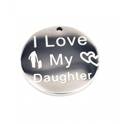 Charms Acciaio Ingrosso | Charms acciaio I Love My Daughter doppia lucidatura 15 mm 1 pz - Momt12